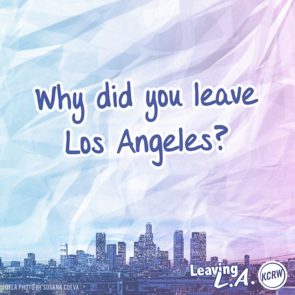 Leaving la why are you going for the curious for Buying a house in los angeles